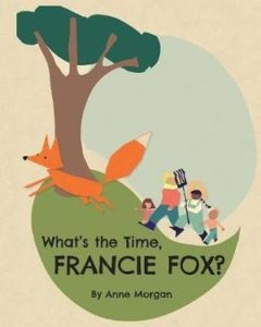 What's The Time Francie Fox